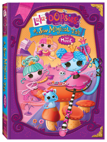 Lala-Oopsies: A Sew Magical Tale DVD (Giveaway)