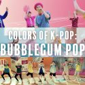 K-Pop Colors: Bubblegum Pop